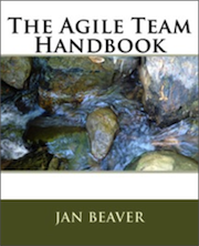 Agile Team Handbook by Jan Beaver