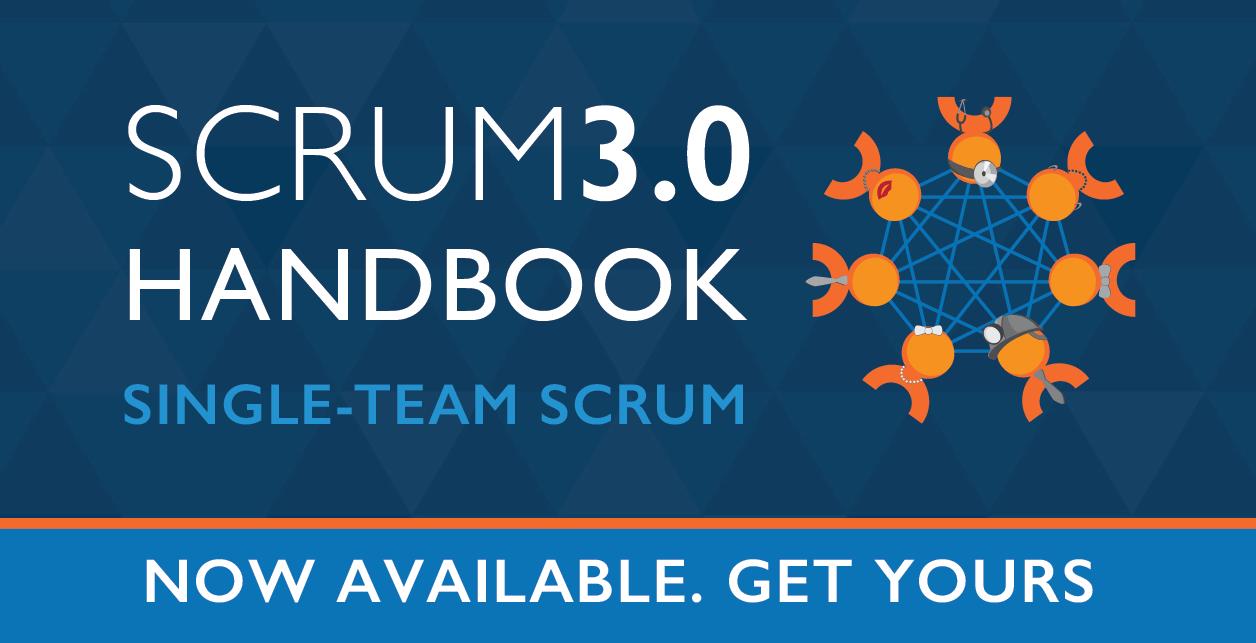 Scrum 3.0 Handbook: