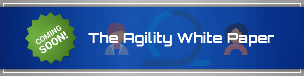Signs That Your Team Needs Agility - Agility white paper coming soon
